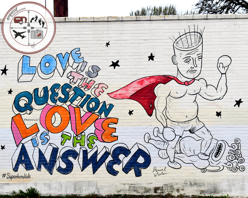 Love is the Question; Love is the Answer; Austin, TX; Street Art Around the World; Colorful Murals
