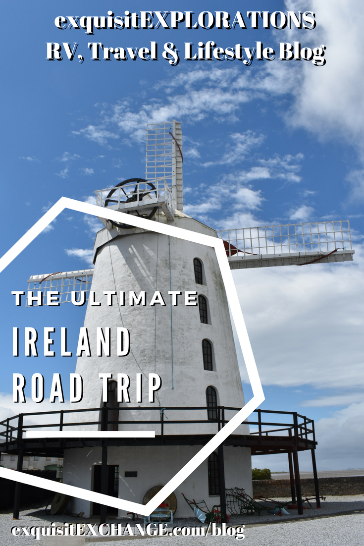 The Ultimate Ireland Road Trip by exquisitEXPLORATIONS Travel Blog; travel tips