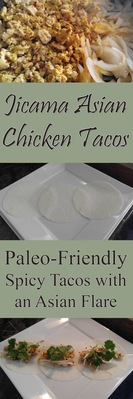 Jicama Asian Chicken Tacos: a Paleo-Friendly Recipe for Spicy Tacos with an Asian Flare