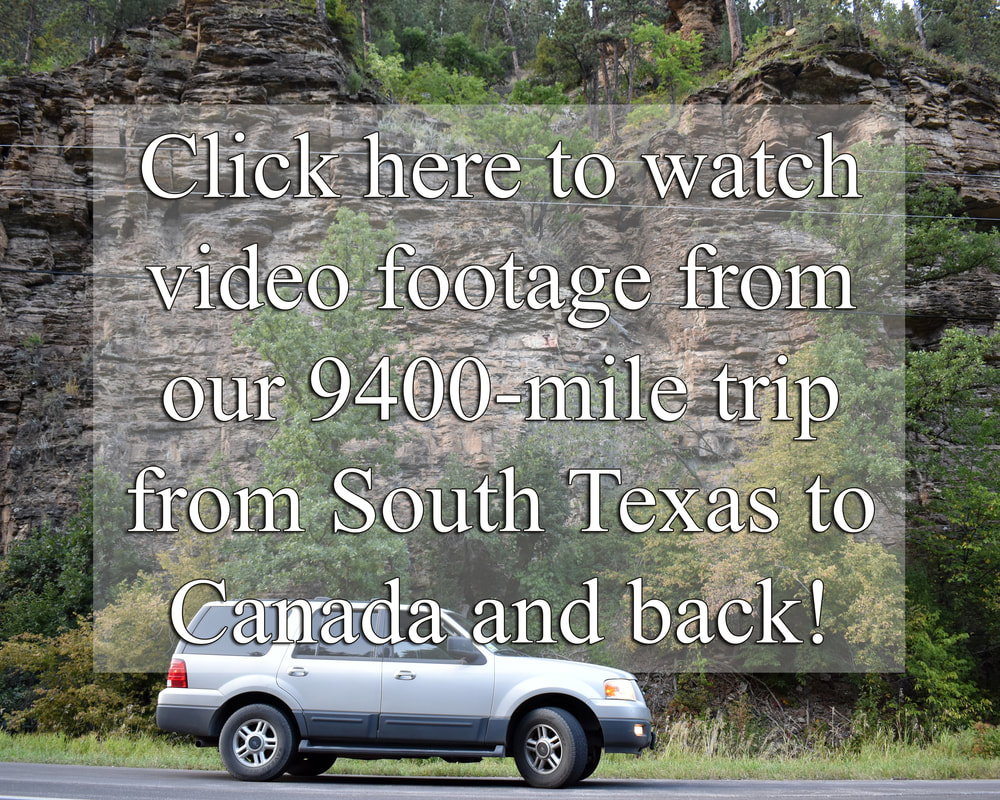 YouTube Video of our 9400-Mile Road Trip, South Texas, Gulf Coast, Pennsylvania, Niagara Falls, Toronto, Ontario, Mount Rushmore, Yellowstone, Santa Fe, Jacob's Well